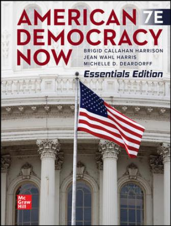 Test Bank for American Democracy Now, Essentials, 7th Edition Harrison