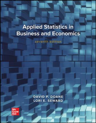 Test Bank for Applied Statistics in Business and Economics, 7th Edition Doane
