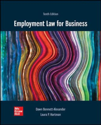 Test Bank for Employment Law for Business, 10th Edition Bennett-Alexander