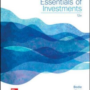 Test Bank for Essentials of Investments, 12th Edition Bodie