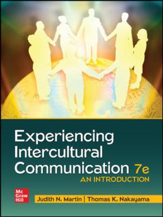 Test Bank for Experiencing Intercultural Communication: An Introduction, 7th Edition Martin