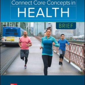 Solution Manual for Connect Core Concepts in Health, BRIEF, 17th Edition Insel