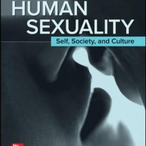 Solution Manual for Human Sexuality: Self, Society, and Culture, 2nd Edition Herdt