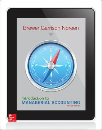 Test Bank for Introduction to Managerial Accounting, 7th Edition Brewer