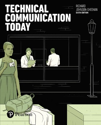 Test Bank for Technical Communication Today, 6th Edition Johnson-Sheehan