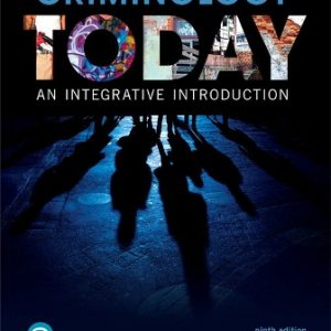 Test Bank for Criminology Today: An Integrative Introduction, 9th Edition Schmalleger