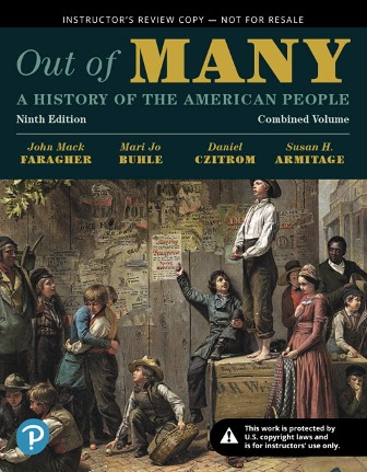 Test Bank for Out of Many: A History of the American People, Combined Volume, 9th Edition Faragher