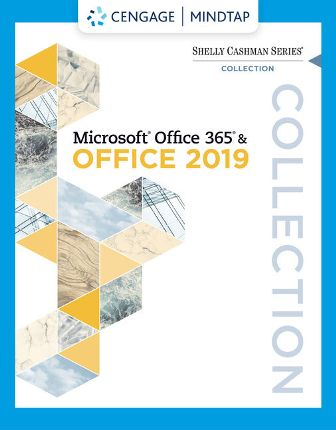 Solution Manual for Shelly Cashman Series Collection, Microsoft® Office 365 & Office 2019, 1st Edition Cable