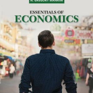 Test Bank for Essentials of Economics, 9th Edition Mankiw