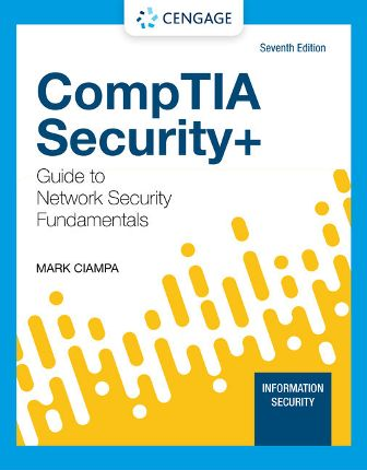 Solution Manual for CompTIA Security+ Guide to Network Security Fundamentalsm, 7th Edition Ciampa
