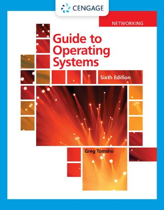 Solution Manual for Guide to Operating Systems, 6th Edition Tomsho