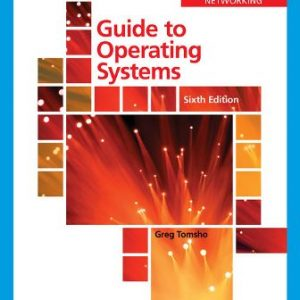Test Bank for Guide to Operating Systems, 6th Edition Tomsho