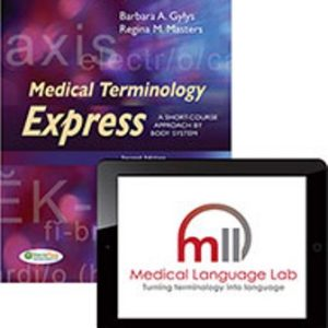 Test Bank for Medical Terminology Express: A Short-Course Approach by Body System, 2nd Edition Gylys
