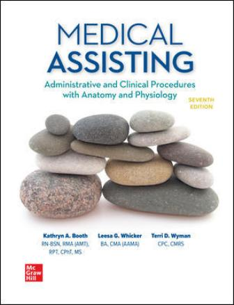Solution Manual for Medical Assisting: Administrative and Clinical Procedures, 7th Edition Booth