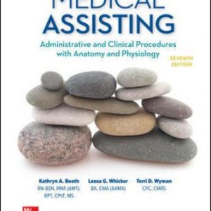 Test Bank for Medical Assisting: Administrative and Clinical Procedures, 7th Edition Booth