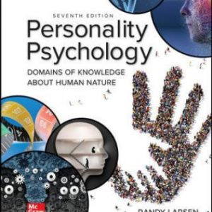 Solution Manual for Personality Psychology: Domains of Knowledge About Human Nature, 7th Edition Larsen