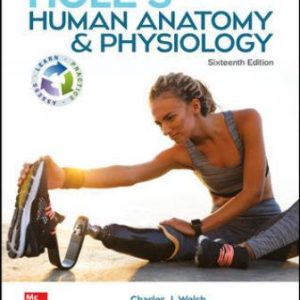 Test Bank for Hole's Human Anatomy & Physiology, 16th Edition Welsh