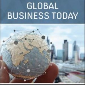 Solution Manual for Global Business Today, 6th Edition, Hill