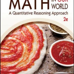 Solution Manual for Math in Our World: A Quantitative Reasoning Approach, 2nd Edition Sobecki