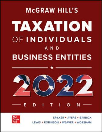 Test Bank for Hill's Taxation of Individuals and Business Entities 2022 Edition, 13th Edition Spilker