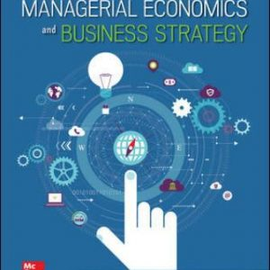 Test Bank for Managerial Economics & Business Strategy, 10th Edition Baye