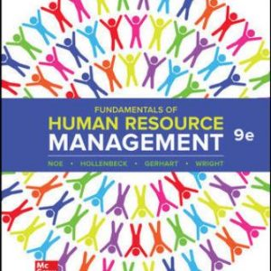 Test Bank for Fundamentals of Human Resource Management, 9th Edition Noe