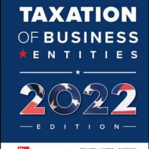 Solution Manual for McGraw Hill's Taxation of Business Entities 2022 Edition, 13th Edition Spilker