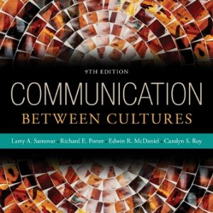 Test Bank for Communication Between Cultures, 9th Edition Samovar