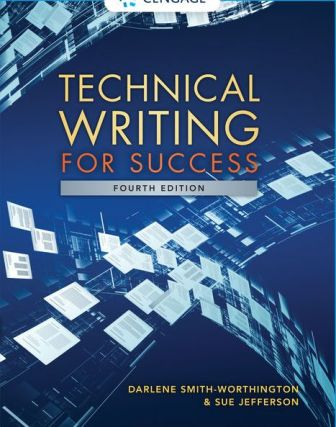 Test Bank for Technical Writing for Success, 4th Edition Smith-Worthington