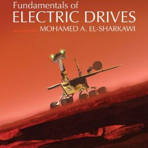Solution Manual for Fundamentals of Electric Drives, 2nd Edition El-Sharkawi