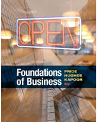 Test Bank for Foundations of Business, 6th Edition Pride