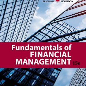 Test Bank for Fundamentals of Financial Management, 15th Edition Brigham