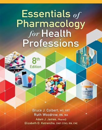 Test Bank for Essentials of Pharmacology for Health Professions, 8th Edition Colbert
