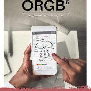 Test Bank for ORGB, 6th Edition Nelson