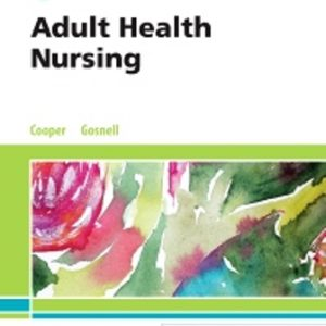 Test Bank for Adult Health Nursing, 8th Edition Cooper