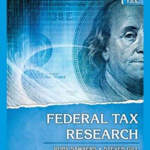 Solution Manual for Federal Tax Research, 12th Edition Sawyers