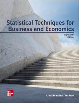 Solution Manual for Statistical Techniques in Business and Economics, 18th Edition Lind