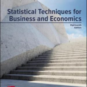 Test Bank for Statistical Techniques in Business and Economics, 18th Edition Lind