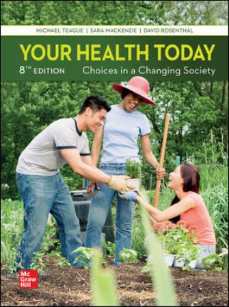 Solution Manual for Your Health Today: Choices in a Changing Society, 8th Edition Teague