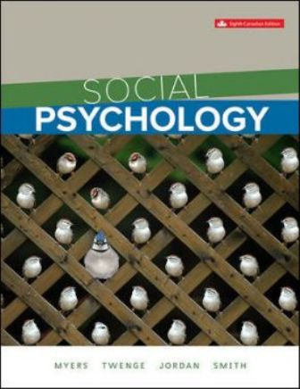 Test Bank for Social Psychology, 8th Canadian Edition Myers