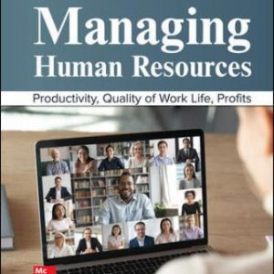 Test Bank for Managing Human Resources, 12th Edition Cascio
