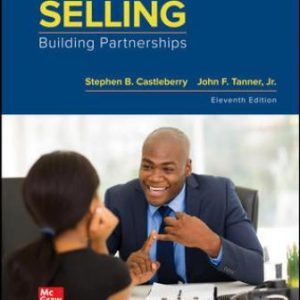 Solution Manual for Selling: Building Partnerships, 11th Edition Castleberry