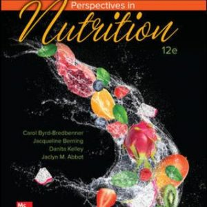 Test Bank for Wardlaw's Perspectives in Nutrition, 12th Edition Byrd-Bredbenner