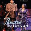 Test Bank for Theatre: The Lively Art, 11th Edition, Edwin Wilson Goldfarb