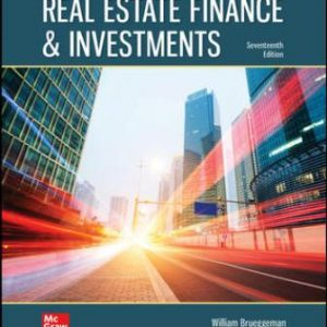 Test Bank for Real Estate Finance & Investments, 17th Edition Brueggeman