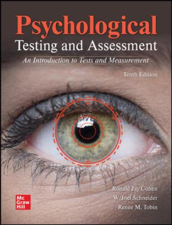 Test Bank for Psychological Testing and Assessment, 10th Edition Cohen