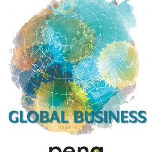 Test Bank for Global Business, 4th Edition, Mike Peng, ISBN-10: 130550089X, ISBN-13: 9781305500891