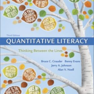 Test Bank for Quantitative Literacy: Thinking Between the Lines (Cloth Text), 3rd Edition Crauder