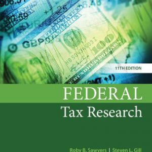 Solution Manual for Federal Tax Research, 11th Edition Sawyers