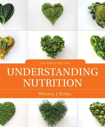 Test Bank for Understanding Nutrition, 15th Edition Whitney